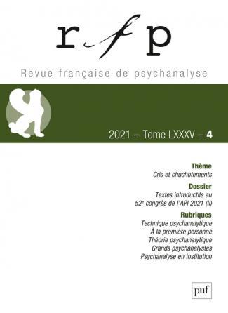 Revue française de psychanalyse 2021, t. 85, n° 4