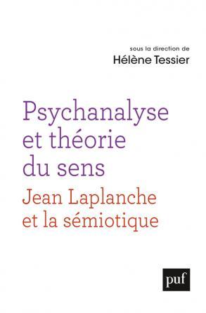 Psychanalyse et théorie du sens