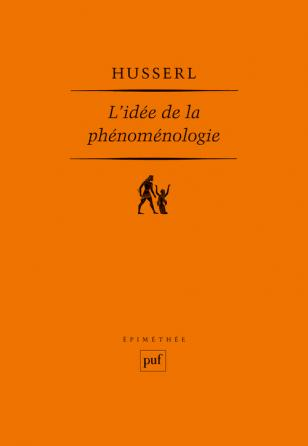 L'idée de la phénoménologie