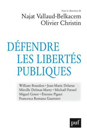 Défendre les libertés publiques