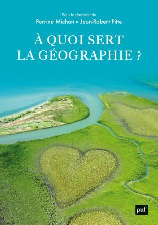 À quoi sert la géographie ?