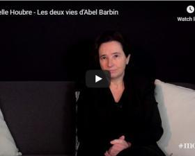 """Gabrielle Houbre présente """"Les deux vies d'Abel Barbin"""""""