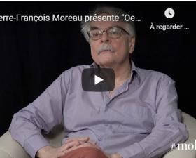 Pierre-François Moreau présente l'Éthique de Spinoza