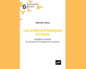 Revue de presse - Les enfants d'immigrés à l'école de Mathieu Ichou