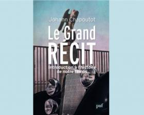 Revue de presse - « Le Grand Récit » de Johann Chapoutot