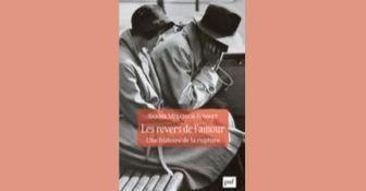 Revue de presse – Les Revers de l'amour. Une histoire de la rupture