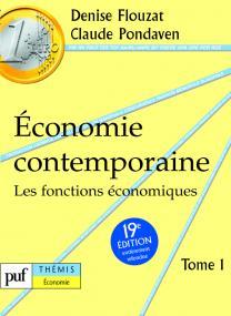 Économie contemporaine. Tome 1