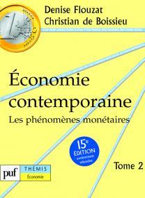 Économie contemporaine. Tome 2
