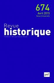 Revue historique 2015, n° 674