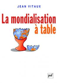 La mondialisation à table