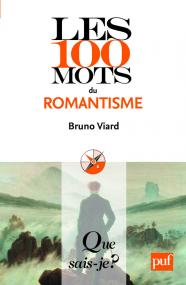 Les 100 mots du romantisme