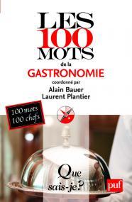 Les 100 mots de la gastronomie