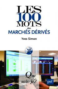 Les 100 mots des marchés dérivés