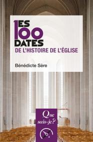 Les 100 dates de l'histoire de l'Église