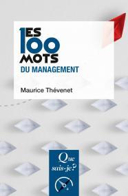 Les 100 mots du management