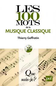 Les 100 mots de la musique classique