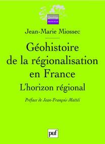 Géohistoire de la régionalisation en France