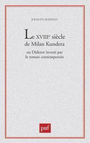 XVIIIIe siècle de Milan Kundera ou Diderot investi par le roman contemporain
