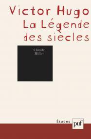 Victor Hugo. « La Légende des siècles »
