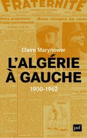 L'Algérie à gauche (1900-1962)