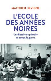 L'École des années noires (1938-1948)