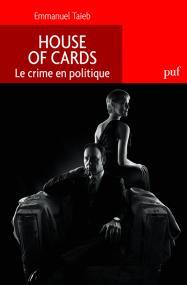 House of Cards. Politique du crime