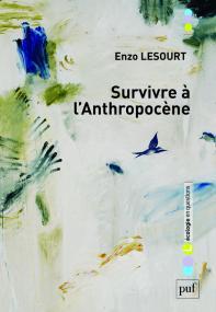 Survivre à l'anthropocène