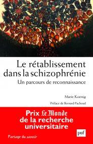 Le rétablissement dans la schizophrénie