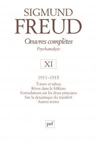 Œuvres complètes - psychanalyse - vol. XI : 1911-1913