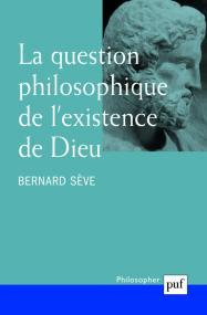 La question philosophique de l'existence de Dieu