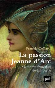 La passion Jeanne d'Arc