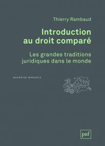 Introduction au droit comparé. Les grandes traditions juridiques dans le monde