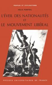 L'éveil des nationalités et le mouvement libéral, 1815-1848