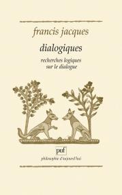 Dialogiques, recherches logiques sur le dialogue