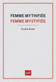 Femme mythifiée, femme mystifiée