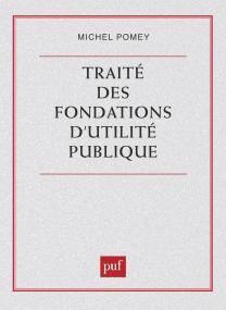 Traité des fondations d'utilité publique