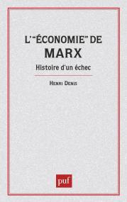Économie de Marx. Hist.d'un échec