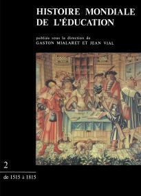 Histoire mondiale de l'éducation. Tome 2