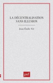La décentralisation sans illusion