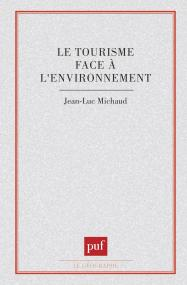 Le tourisme face à l'environnement