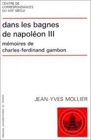 Dans les bagnes de Napoléon III. Mémoires de Charles-Ferdinand Cambon