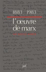 1883-1983, l'œuvre de Marx un siècle après