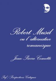 Robert Musil ou l'alternative romanesque