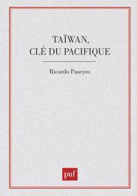 Taïwan clé du Pacifique