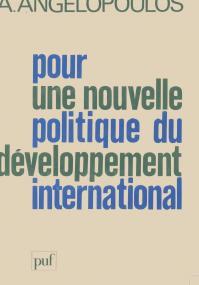 Pour une nouvelle politique du développement international