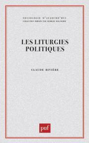 Les liturgies politiques