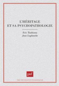 L'héritage et sa psychopathologie