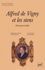 Alfred de Vigny et les siens