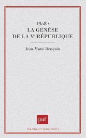 1958 : la genèse de la Ve république