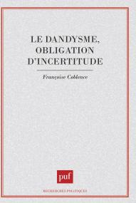 Dandysme obligation d'incertitude